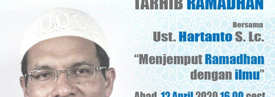 1. Tarhib Ramadhan mit Ust. Hartanto Saryono Lc.